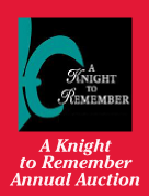 A Knight to Remember Annual Auction